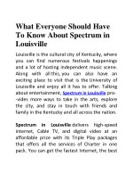 What Everyone Should Have To Know About Spectrum in Louisville