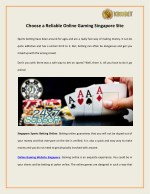 Choose a Reliable Online Gaming Singapore Site