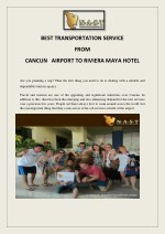BEST TRANSPORTATION SERVICE FROM CANCUN AIRPORT TO RIVIERA MAYA HOTEL