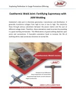 Exothermic Weld Joint: Fortifying Supremacy with JAM Welding