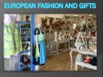 European Fashion and Gifts