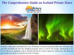 The comprehensive guide on iceland private tours
