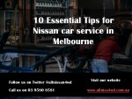 10 Essential Tips for Nissan car service in Melbourne