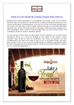 Drink To Your Health By Availing Calgary Wine Delivery