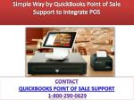 Simple Way by QuickBooks Point of Sale Support to Integrate POS