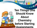List of Ten Things for Chemistry Assignment