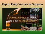 Top 10 party venues in Noida
