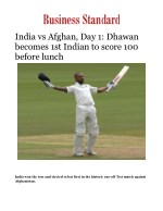 India vs Afghanistan Live Test Match Day 1: Shikhar Dhawan becomes 1st Indian to score 100 before lunch