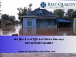 Get Quick and Efficient Water Damage Fire Sprinkle Solution