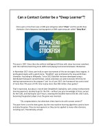 """Can a Contact Center be a """"Deep Learner""""?"""