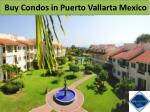Buy Condos in Puerto Vallarta Mexico