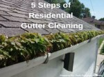 5 Steps of Residential Gutter Cleaning by Peak Pressure Washing