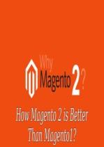 How is Magento 2 Better Than Magento 1?