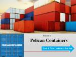 Pelican Containers - Used Containers For Sale
