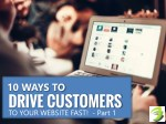 10 more ways to drive customers to your website fast - Part I - SKARTEC Digital Marketing Academy