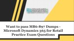 Pass your Microsoft MB6-897 Exam with MB6-897 Exam Dumps