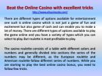 Beat the Online Casino with excellent tricks