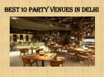 Best 10 party venues in Delhi