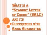 """What is a """"Standby Letter of Credit"""" (SBLC)"""