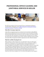 PROFESSIONAL OFFICE CLEANING AND JANITORIAL SERVICES IN KELLER