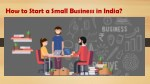 How to Start a Small Business in India?