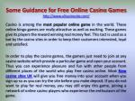 Some Guidance for Free Online Casino Games