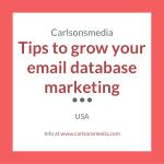 Tips to grow your email database marketing