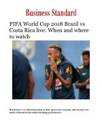 Fifa World Cup 2018 Brazil vs Costa Rica live: Watch Neymar at World Cup 2018