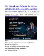 This Mutual fund Software for IFA one can complete order request management