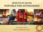 Benefits of having Portable Fire Extinguisher