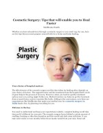 Cosmetic Surgery: Tips that will enable you to Heal Faster