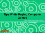 Tips While Buying Computer Games