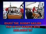 Enjoy the Sunset sailing trip in Nyc Harbor with Sailaway NY