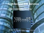 Architectural BIM Services - Steel Construction Detailing