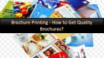 Brochure Printing - How to Get Quality Brochures?