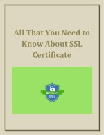 All That You Need to Know About SSL Certificate