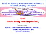LDR 300 Leadership Assessment Week 1 To Week 5 Final Exam All Assignments New