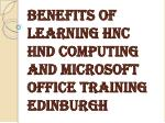 Consider HND and HNC and Microsoft Office Training Edinburgh Courses