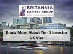 Know More About Tier 1 Investor UK Visa