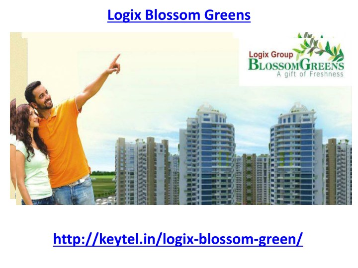 PPT - Logix Blossom Greens Housing Project sector 143 Noida