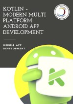 Kotlin - Modern Multi platform Android App Development | Mobile App Services