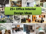 25 Office Interior Design Ideas, Dial 9717473118 for Advice