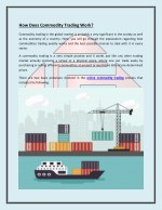 How Does Online Commodities Trading Market Work?