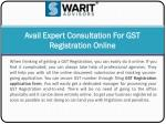 Avail Expert Consultation For GST Registration Online