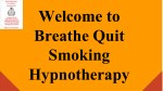 Quit Smoking Hypnosis | Breathe Hypnotherapy