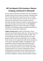 All You Require This Summers- Nature, Camping, and Resort in Dhanaulti