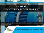 Global Heavy Duty Pumps Market Growing Expeditiously- Ready to Reach $ 19,522 MillionGlobally by 2025