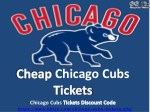 Discount Chicago Cubs Tickets | Cheap Chicago Cubs Tickets