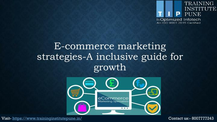 e commerce marketing strategies a inclusive guide for growth n.