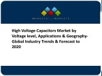 High Voltage Capacitors Market by Voltage level, Applications & Geography- Global Industry Trends & Forecast to 2020